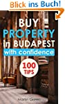 Buy Property in Budapest with Confide...