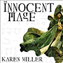 The Innocent Mage (       UNABRIDGED) by Karen Miller Narrated by Kirby Heyborne