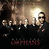Don Omar Presents: Meet The Orphans