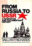 img - for From Russia to the USSR: A Narrative and Documentary History book / textbook / text book