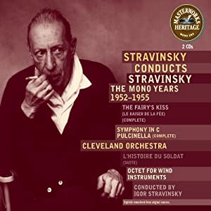 Stravinsky Conducts Stravinsky: Mono Years