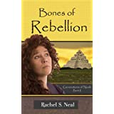Bones of Rebellion (Generations of Noah)