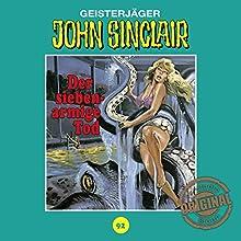Der siebenarmige Tod (John Sinclair - Tonstudio Braun Klassiker 92) Hörspiel von Jason Dark Gesprochen von:  div.
