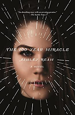 The-100-Year-Miracle-Ream-Ashley-New-Book