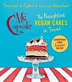 Ms Cupcake: The Naughtiest Vegan Cakes in Town