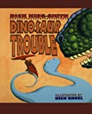 img - for Dinosaur Trouble book / textbook / text book