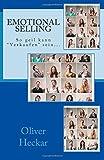 """Emotional Selling: So geil kann """"Verkaufen"""" sein..."""
