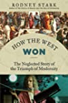 How the West Won: The Neglected Story...