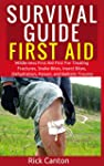 Survival Guide First Aid: Wilderness...