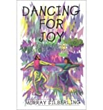 Dancing for Joy: A Biblical Approach to Praise & Worship (Paperback) - Common