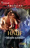 img - for Moon Kissed (Silhouette Nocturne (Numbered)) book / textbook / text book