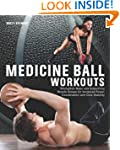 Medicine Ball Workouts: Strengthen Ma...