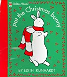 Pat the Christmas Bunny (0307121607) by Davis, Edith Kunhardt
