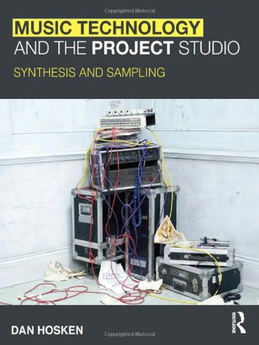 Music Technology and the Project Studio: Synthesis and...