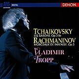 チャイコフスキー:四季/ラフマニノフ:幻想的小品集 [Blu-spec CD] / トロップ(ウラジーミル) (演奏); チャイコフスキー, ラフマニノフ (作曲) (CD - 2010)