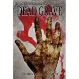 Dead Grave (Deadwater Series Book 8.5)by Anthony Giangregorio