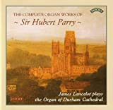 Parry: Complete Organ Works