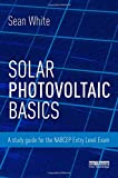 img - for Solar Photovoltaic Basics: A Study Guide for the NABCEP Entry Level Exam book / textbook / text book
