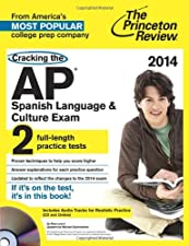Cracking the AP Spanish Language and Culture Exam with Audio by Princeton Review