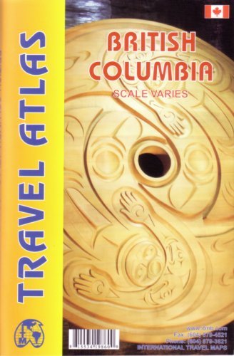 British Columbia Travel Atlas