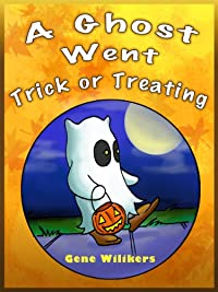 A Ghost Went Trick Or Treating by Gene Wilikers ebook deal