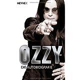 """Ozzy: Die Autobiografievon """"Ozzy Osbourne"""""""
