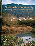 Sustainable Community: Learning from the Cohousing Model
