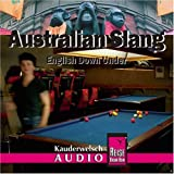 "Australian Slang - Englisch Down Under: Australian Slang. Kauderwelsch-CD: English Down Undervon ""Conrad Stein"""