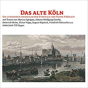 Das alte Köln Hörbuch
