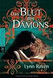 """Das Blut des Dämons (Die """"Dämon""""-Reihe, Band 3)"""