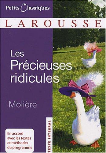 Les Precieuses Ridicules (Petits Classiques Larousse...