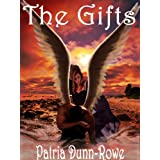 The Gifts (Vol 1 - The Gifts: Trilogy) ~ Patria L Dunn (Patria...