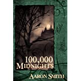 100,000 Midnights ~ Aaron Smith