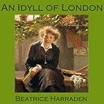 An Idyll of London   Beatrice Harraden