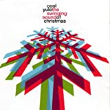 Cool Yule ! : The Swinging Sound Of Christmas