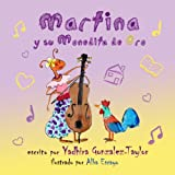 Martina y su Monedita de Oro (Spanish Edition)