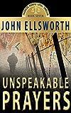Unspeakable Prayers, a Novel: (Historical Thriller, Courtroom Drama, World War Two)