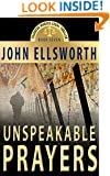 Unspeakable Prayers, a Novel: (Historical Thriller, Courtroom Drama, World War Two)
