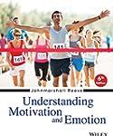 Understanding Motivation and Emotion,...