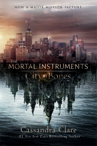 City of Bones (The Mortal Instruments) by Cassandra Clare