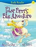 Polar Brrrs Big Adventure (Early Reader)