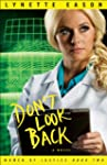 Don't Look Back (Women of Justice Boo...