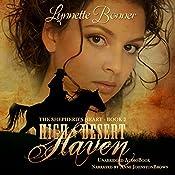 High Desert Haven: The Shepherd's Heart, Book 2   Lynnette Bonner
