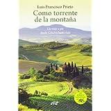 Como torrente de la montaña: Un viaje a pie desde génova hasta asís (Surcos)