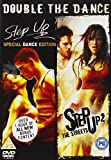 Step Up (Special Dance Edition) / Step Up 2 : The Streets [DVD] [2006]