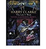 Harry Clarke: The Life & Work (Paperback) - Common