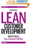 Lean Customer Development: Building P...