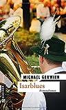 Isarblues (Kriminalromane im GMEINER-Verlag)