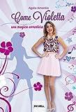 Come Violetta - Una magica avventura (I Brigantini) (Italian Edition)