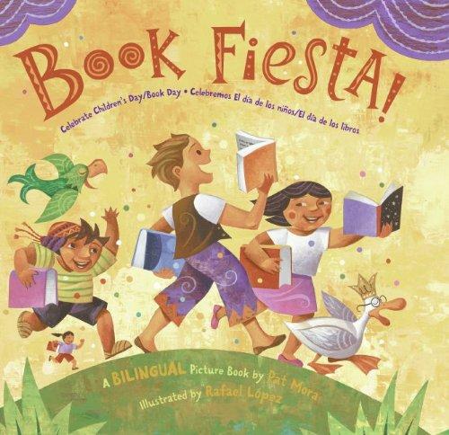 Book Fiesta!: Celebrate Children's Day/Book Day; Celebremos El día de los niños/El día de los libros